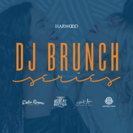 DJ Brunch Series at the Dolce Riviera – Harwood