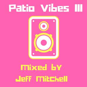 Patio Vibes 3 Mixcloud Mixtape
