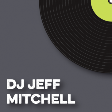 DJ Jeff Mitchell Blog Post